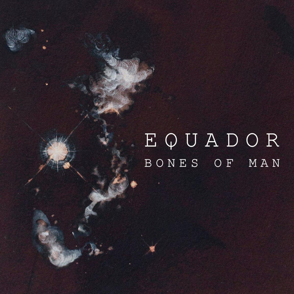 Equador | Bones of Man