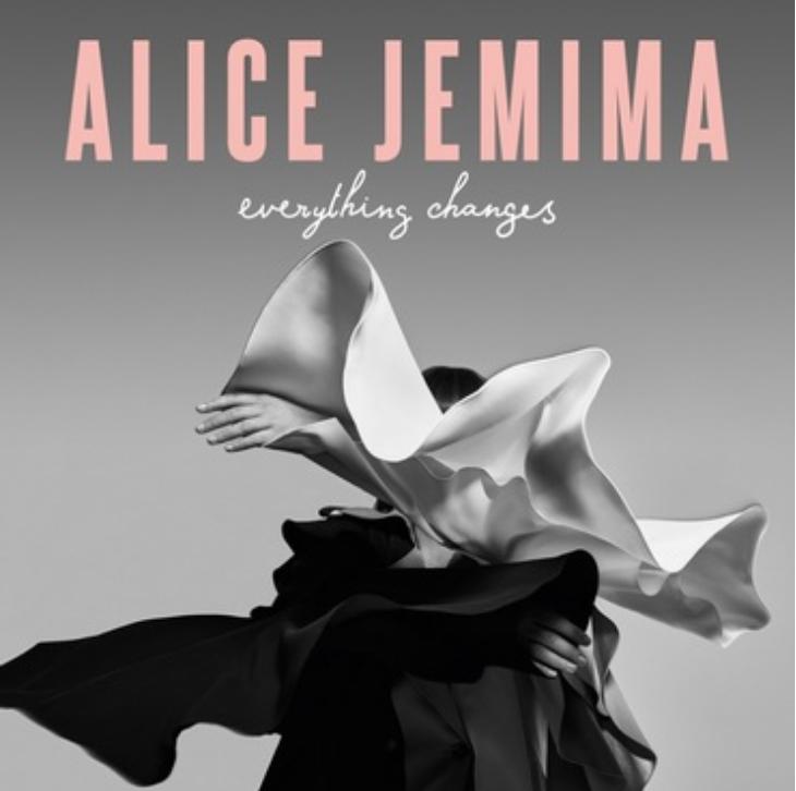 Alice Jemima | Everything Changes