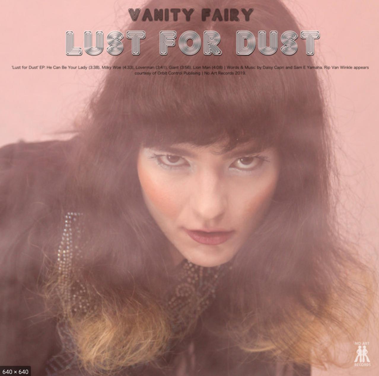 Vanity Fairy | Lust For Dust